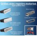 GRILLES AVEC REGISTRE MOTORISE 12v ou 220v (Type système RIBO)